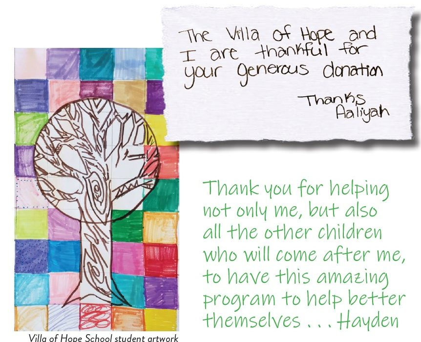 Thank you for helping not only me, but also all the other children who will come after me, to have this amazing program to help better themselves . . . Hayden